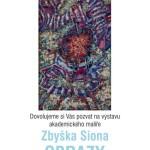 Galerie Pex - obrazy Zbyška Siona - pozvanka